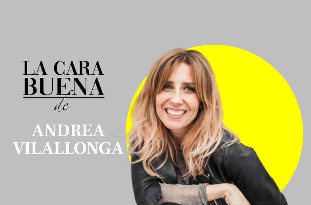 La Cara Buena de Andrea Vilallonga